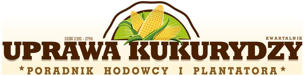 Jak uprawiać kukurydzę? Dobra kukurydza! Kwartalnik Uprawa Kukurydzy